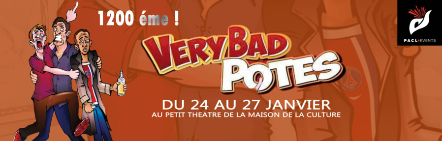 Théâtre Very bad potes